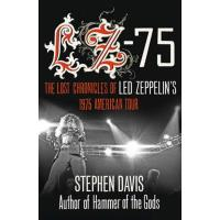LZ-75 - Across America with Led Zeppelin