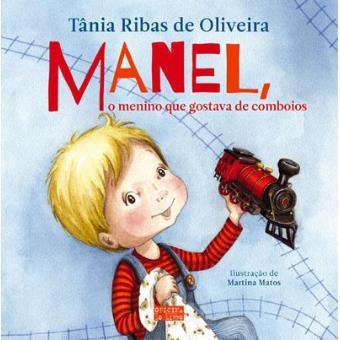 Manel, o Menino que Gostava de Comboios