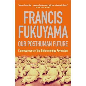 Our Posthuman Future