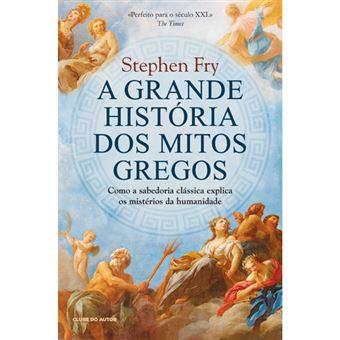 A Grande História dos Mitos Gregos