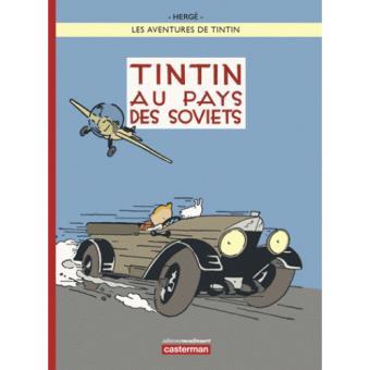 Les Aventures de Tintin - Tintin Au Pays Des Soviets