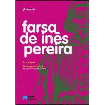 Farsa de Inês Pereira - Edição Didática