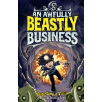 Bang Goes a Troll: An Awfully Beastly Business