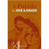 A Paixâo de José Ajudado