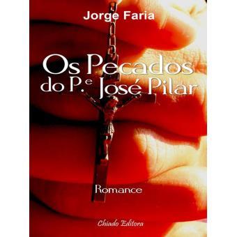 Os Pecados do Pe. José Pilar