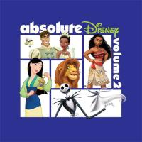 Absolute Disney Volume 2 - CD