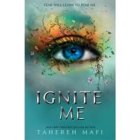 Shatter Me - Book 3: Ignite Me