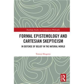 Formal Epistemology and Cartesian Skepticism