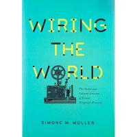 Wiring the World