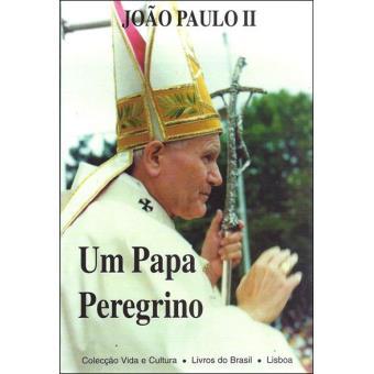 Um Papa Peregrino