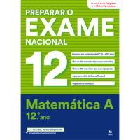Preparar o Exame Nacional - Matemática A 12º Ano