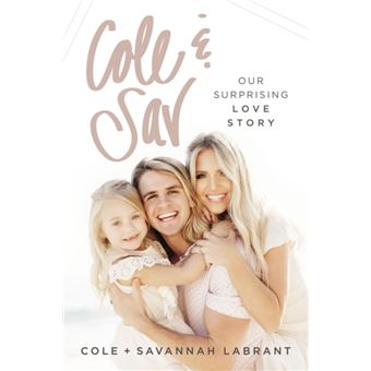 Cole and Sav : Our Surprising Love Story
