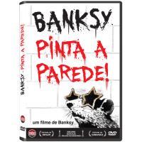 Banksy, Pinta a Parede! - DVD