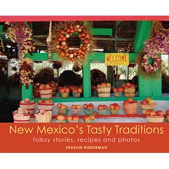 New mexico's tasty traditions