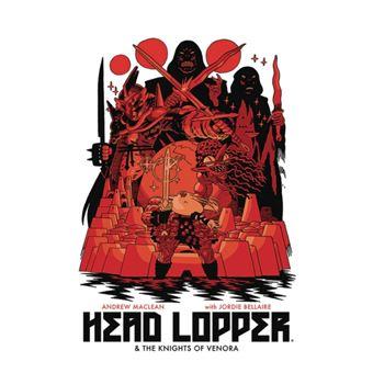 Head lopper volume 3: head lopper &