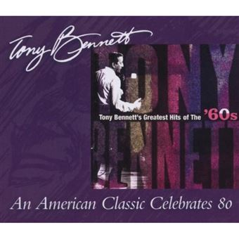Tony Bennett: Greatest Hits of The 60's - CD