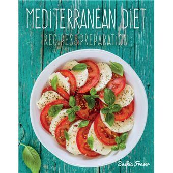 Mediterranean Diet - Recipes & Preparation