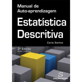 Estatística Descritiva: Manual de Auto-Aprendizagem