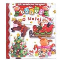 Dicionário por Imagens dos Bebés - O Natal