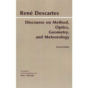 Discourse on method, optics, geomet