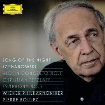 "Szymanowski | Violin Concerto No.1, Op.35; Symphony No.3, Op.27 ""Song of the Night"""