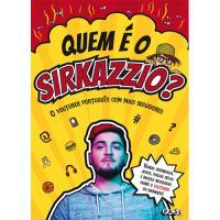 Quem é o Sirkazzio?