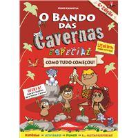 O Bando das Cavernas - Livro 19 1/2 Especial: Como Tudo Começou!