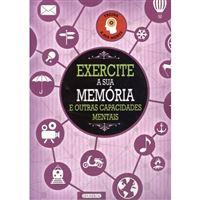 Exercite a Sua Memória e Outras Capacidades Mentais