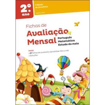 Fichas de Avaliação Mensal O Mundo da Carochinha - 2º Ano