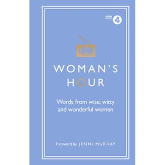 Woman's hour: words from wise, witt