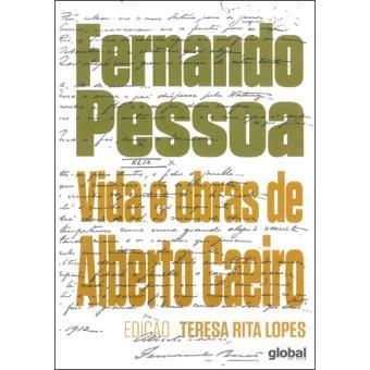 Vida e Obras de Alberto Caeiro