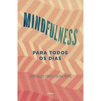 Mindfulness Para Todos os Dias