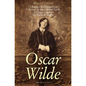 Obras Escolhidas de Oscar Wilde Vol 1