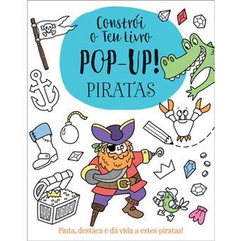 Constrói o teu livro Pop-Up! Piratas