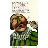 Donizatti: L'Élixir d'Amour - CD + Book