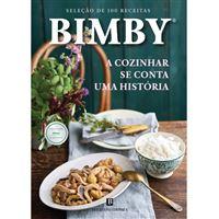 Bimby: A Cozinhar se Conta uma História