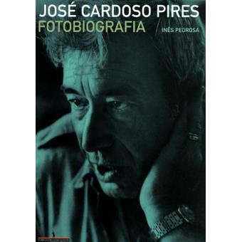 José Cardoso Pires: Fotobiografia