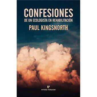 Confesiones de un ecologista en reh