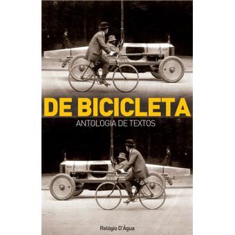 De Bicicleta - Antologia de Textos