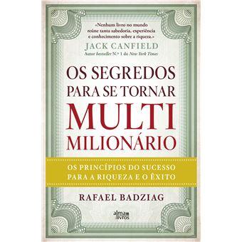 Os Segredos para Se Tornar Multimilionário
