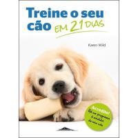 Treine o Seu Cão em 21 Dias