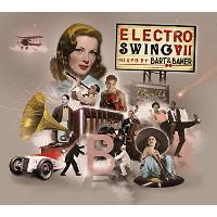 Electro Swing VII by Bart & Baker (2CD)