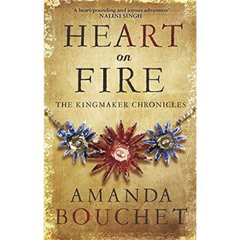 The Kingmaker Chronicles - Book 3: Heart on Fire