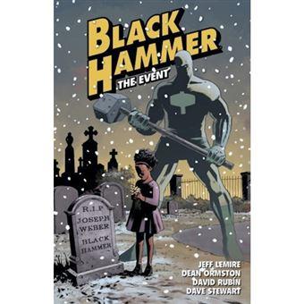 Black Hammer - Livro 2: The Event