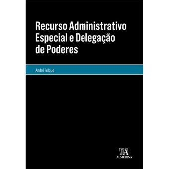 Recurso Administrativo Especial e Delegação Poderes