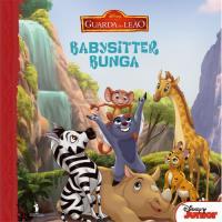 A Guarda do Leão - Livro 4: Babysitter Bunga