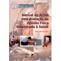 Manual do ACSM para Avaliação da Aptidão Física Relacionada à Saúde