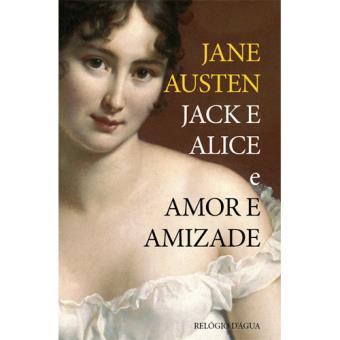 Jack e Alice e Amor e Amizade