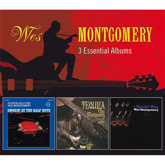 Wes Montgomery: 3 Essential Albums - 3CD