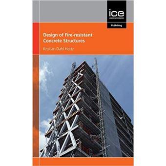 Design of Fire-Resistant Concrete Structures